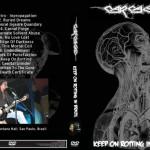 Carcass – Live in Santana Hall, Brazil 2008 DVD