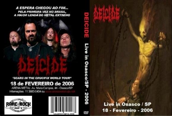 Deicide – Live Arena Metal, Osasco,Brazil 2006 DVD