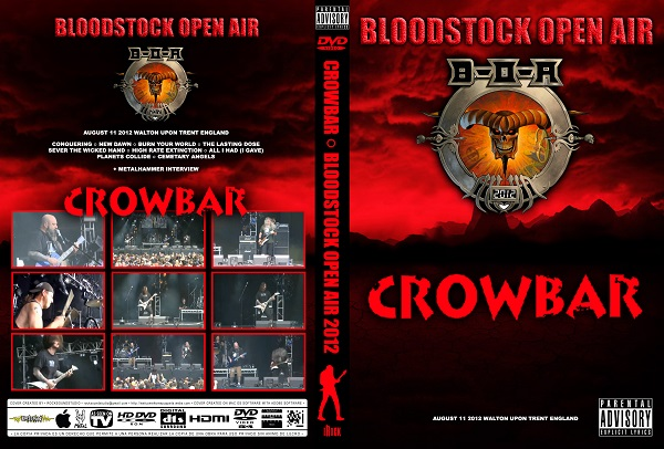 Crowbar - Live Bloodstock 2012 DVD