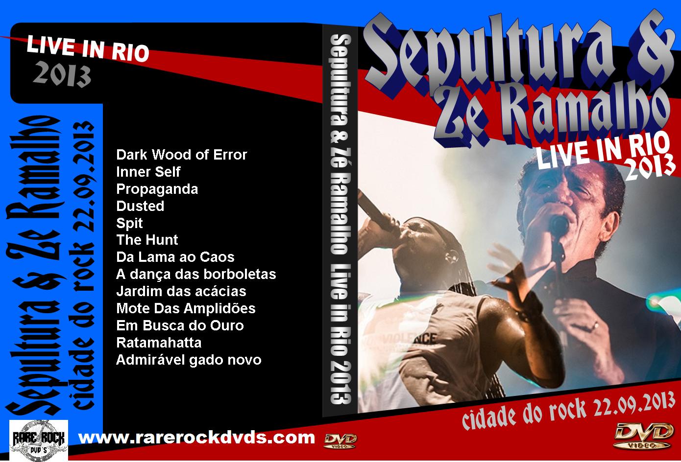 Sepultura E Zé Ramalho – Live Rock in Rio 2013 DVD