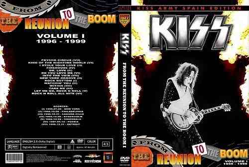 Kiss – The Reunion To The Boom,volume I /1996/1999 DVD