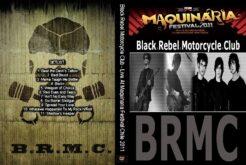 Black Rebel M.Club - Live Maquinaria Festival 2011 DVD