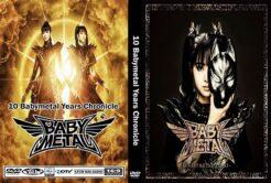 Babymetal - 10 Babymetal Years Chronicle Doc DVD