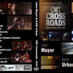 John Mayer & Keith Urban – CMT Crossroads 2010 DVD